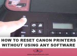 How to Manually Reset Canon Printers Without Using Any Software