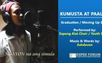 Kumusta at Paalam Graduation Song by Sapang Alat Choir